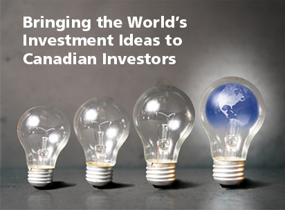 Bringing the World's Investment Ideas to Canadian Investors